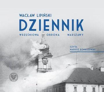 Dziennik Wrześniowa obrona Warszawy Lipiński Wacław
