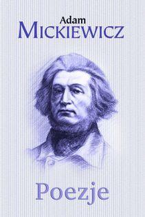 Poezje Mickiewicz Adam