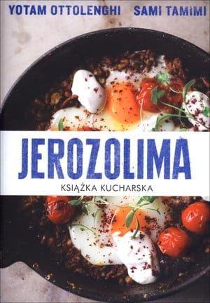 JEROZOLIMA. KSIĄŻKA KUCHARSKA - Sami Tamimi, Yotam Ottolenghi na Arena.pl